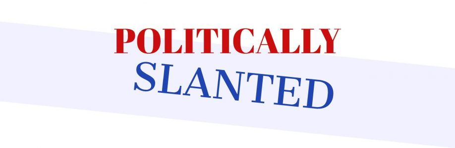 Politically Slanted Cover Image