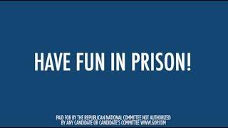 Have Fun in Prison!