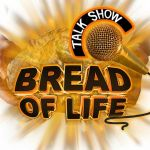 Bread of Life Talk Show Profile Picture