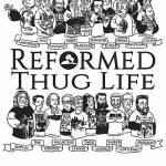 Reformed Thug Life Profile Picture