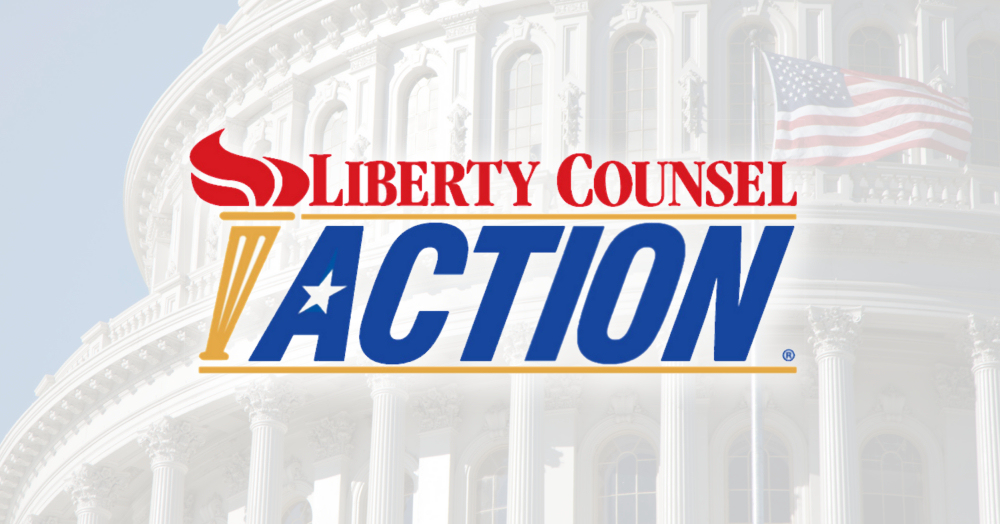 Urgent: New Bill Crushes Freedom -                 Liberty Counsel Action