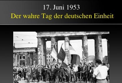17. Juni: Der große deutsche Feiertag. Der wahre Tag der deutschen Einheit   Michael Mannheimer Blog