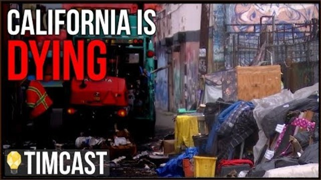 Failed Democrat Elites Destroyed California, Its Becoming A Wasteland