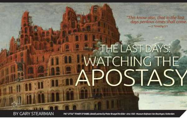 The Last Days: Watching the Apostasy
