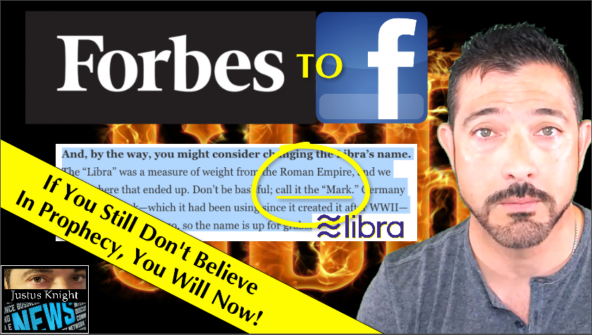 "It Is EVERYTHING We FEARED!  Forbes To Facebook: 'Call New Currency THE ""MARK""!'  Prophecy Realized! – Justus Knight News"