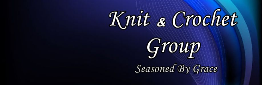 Seasoned By Grace - Knit and Crochet Cover Image