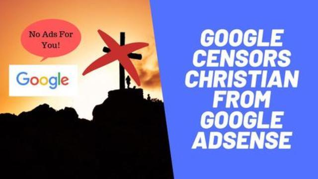 Google Censors Christian From Google Adsense