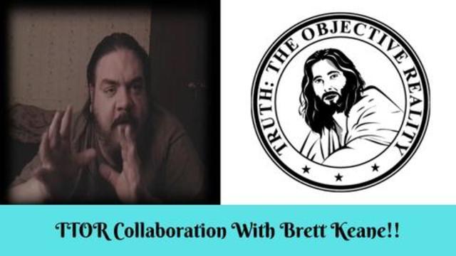 TTOR Collaboration With Brett Keane!!