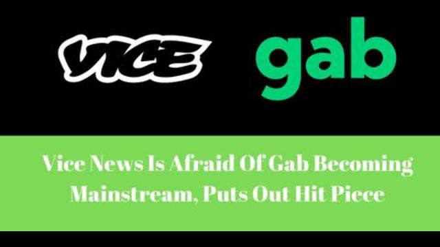 Vice News Is Afraid Of Gab Becoming Mainstream, Puts Out Hit Piece