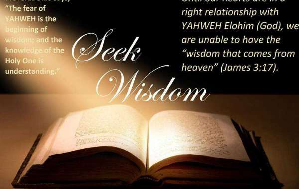 "Until our hearts are in a right relationship with YAHWEH Elohim (God), we are unable to have the ""wisdom that comes from"