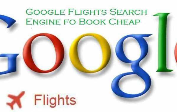 What is the Right Way of Using Google Flights?