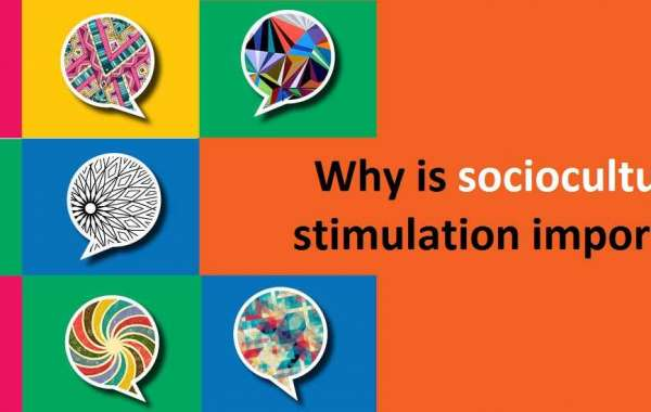 Why is sociocultural stimulation important?