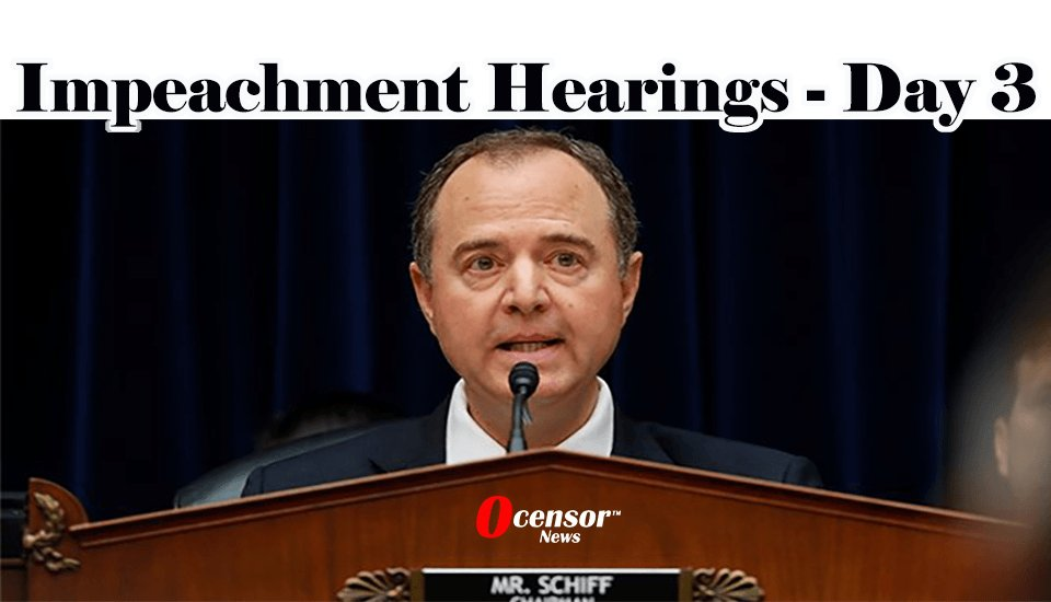 Impeachment Hearings - Day 3 - 0Censor