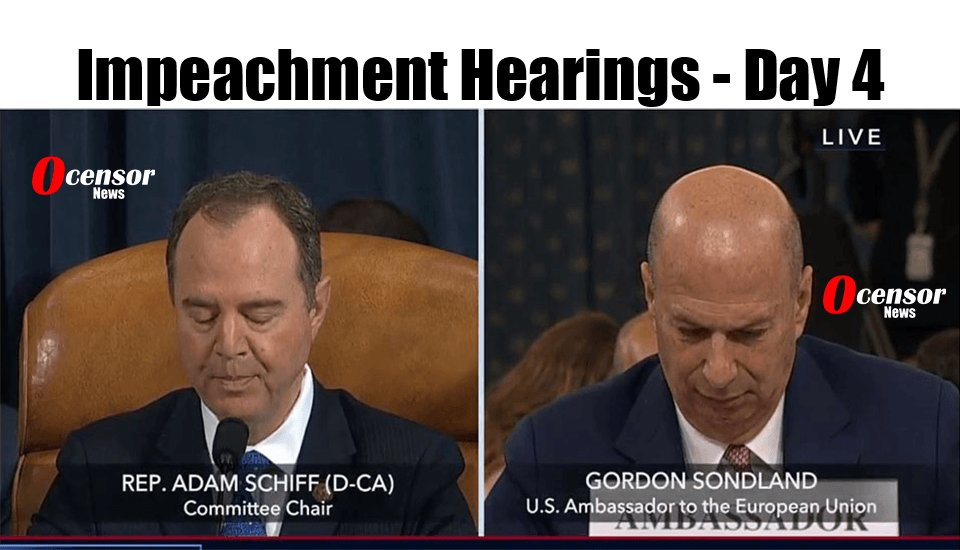 Impeachment Hearings - Day 4 - 0Censor