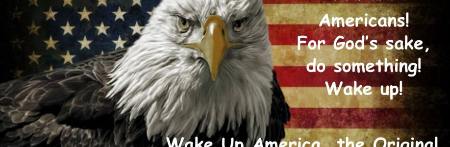 Wake Up America, the Original Cover Image