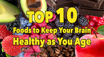 Top 10 foods to keep your brain healthy as you age