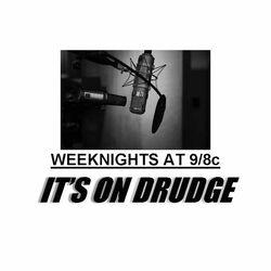 It's On Drudge 49 17Dec19