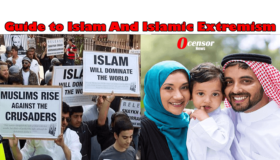 Guide to Islam And Islamic Extremism - 0Censor