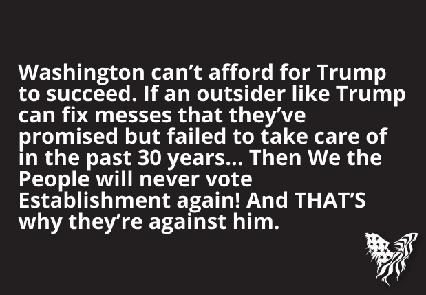 Washington Can't Afford For Trump To Succeed - Common Sense Evaluation