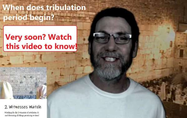 A specific event could trigger the beginning of the Tribulation period and the mission of the 2 witnesses