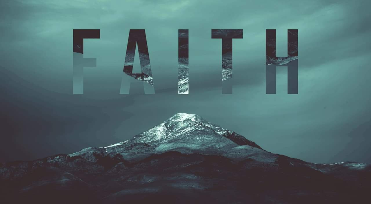 What is Faith and what does it look like?