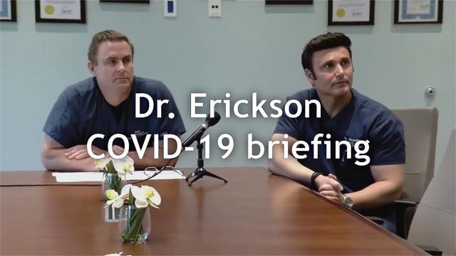 Dr. Erickson COVID-19 briefing