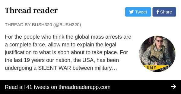 Thread by @bush320: For the people who think the global mass arrests are a complete farce, allow me to explain the legal justification to what is soon about to…