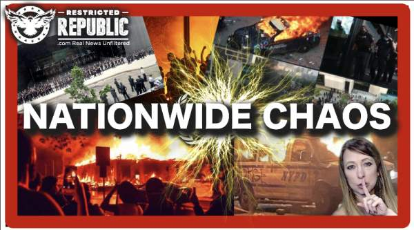 "Nationwide Chaos: White House Besieged, Burning Cities, Riots Manipulated By ""Forces?"" 