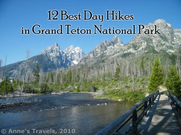 12 Best Day Hikes in Grand Teton National Park - Anne's Travels