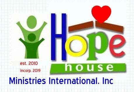 Hope House Ministries International Inc. - Christian Charity