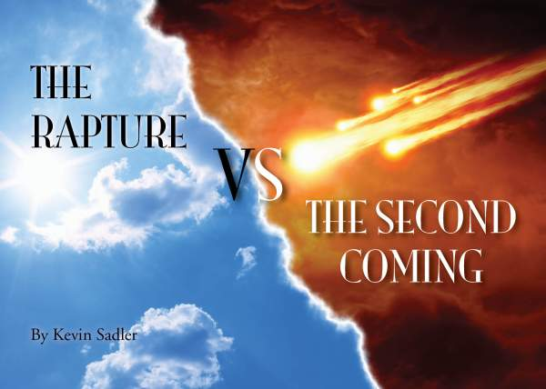 The Rapture verses the Second Coming - Rapture or Wrath Ministries.