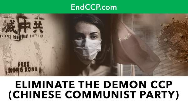END CCP - Eliminated The Demon Chinese Communist Party