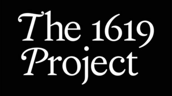 1619 Project Movie Coming From Studio Building Theme Parks in Slave Labor Countries » Sons of Liberty Media