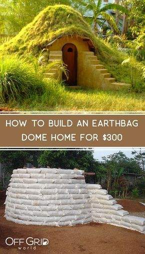 How to Build an Earthbag Dome For $300 | Earthship home, Earth bag homes, Dome home