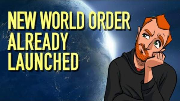 The New World Order is Already Launched