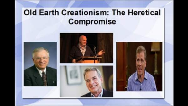 Old Earth Creationism: The Heretical Compromise