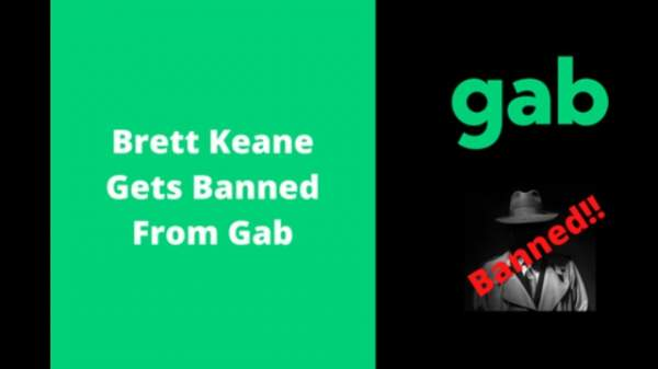 Brett Keane Gets Banned From Gab