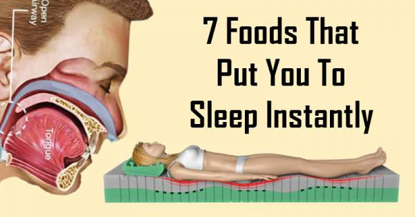 7 Foods That Put You To Sleep Instantly | Healthy Food House