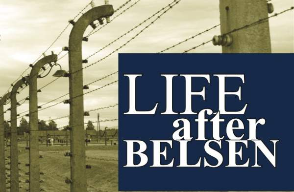 Life After Belsen offers fresh insights into the Holocaust and aftermath of WWII - UK CHRISTIAN