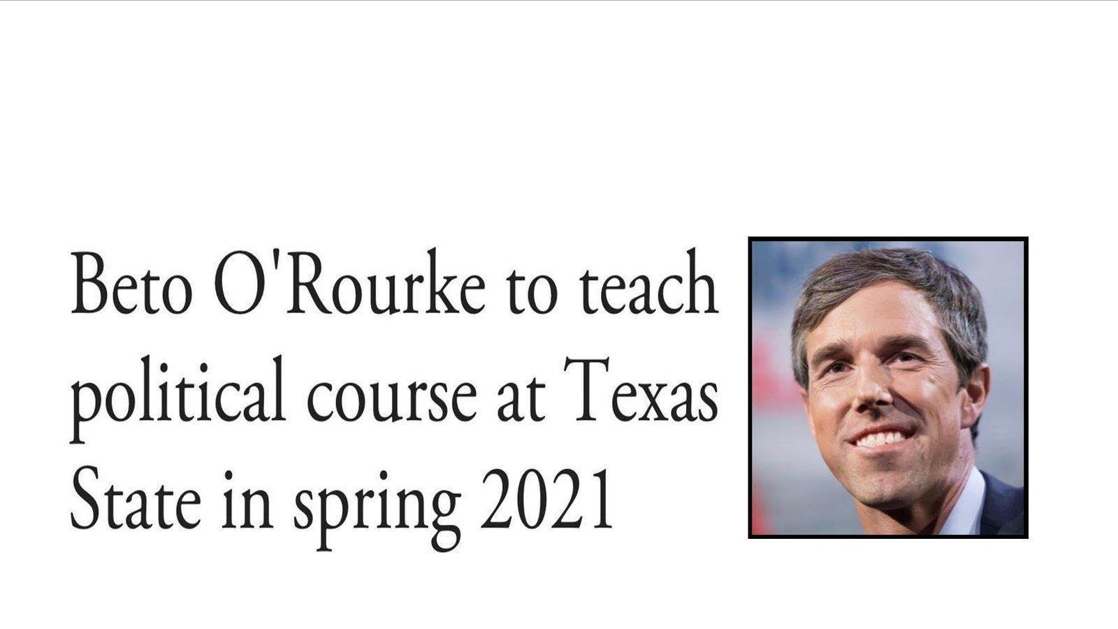 Petition · Texas State University alumni oppose Beto O'Rourke teaching Texas Politics at Texas State · Change.org