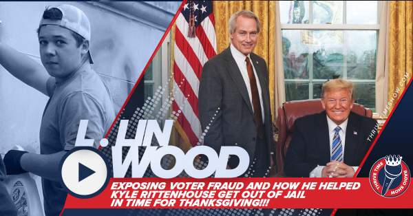 Lin Wood   Kyle Rittenhouse Getting Out of Jail and Exposing Voter Fraud