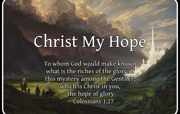 Colossians, Its All About Christ 1: Christ: My Hope, pt. 3