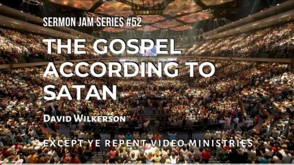 David Wilkerson – The Gospel According to Satan (Sermon Jam) – By the Blood of the Lamb
