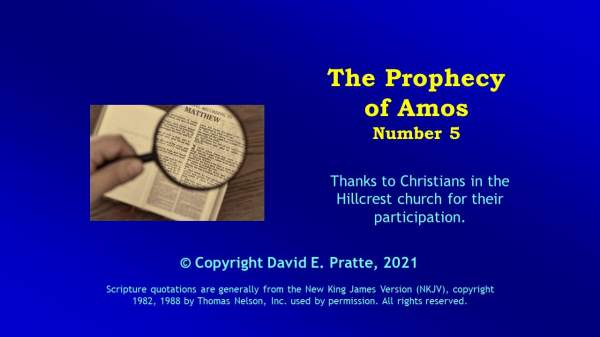 Video Bible Study: Book of Amos - 5