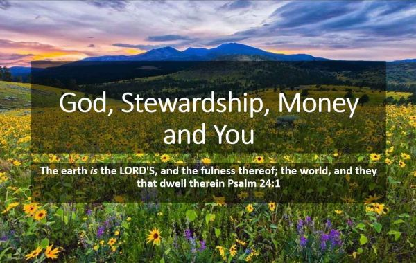 God, Stewardship, Money and You - Biblical Stewardship Lesson 2
