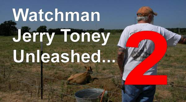 Watchman Jerry Toney unleashed #2...