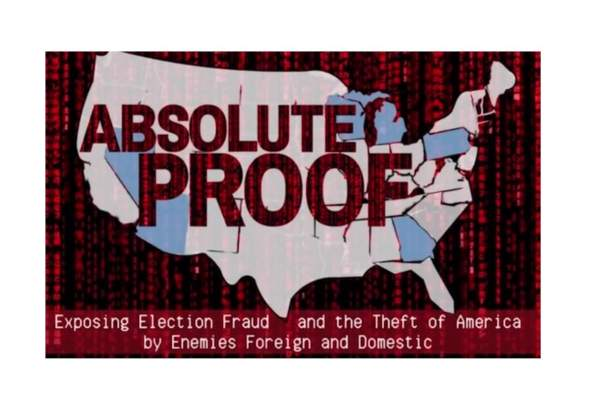 "Mike Lindell Releases Explosive Documentary on the 2020 Election - ""ABSOLUTE PROOF"" Film Includes Testimony and Interviews from Experts on Historic Fraud in 2020 Election"