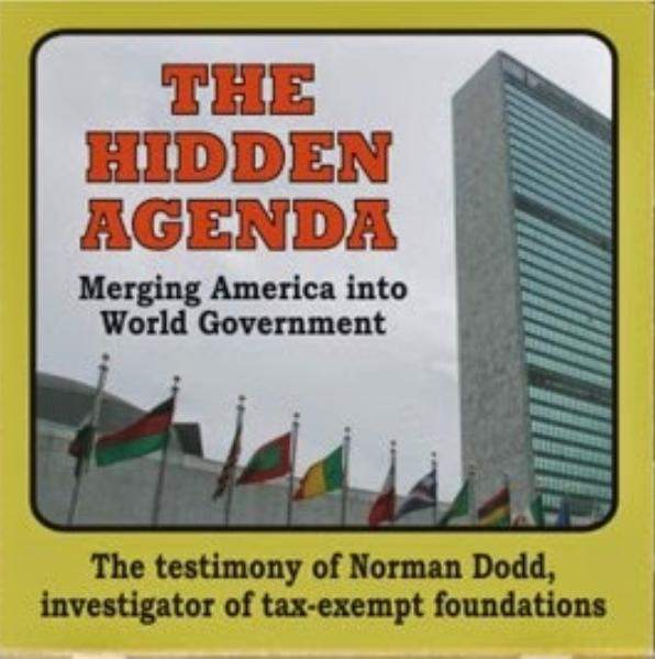 The Hidden Agenda For World Government: Norman Dodd On Tax Exempt Foundations With G. Edward Griffin (Video) - The Washington Standard