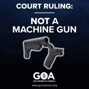 COURT TELLS ATF IN GOA CASE: DON'T TREAT BUMP STOCKS LIKE MACHINE GUNS! - Guns in the News