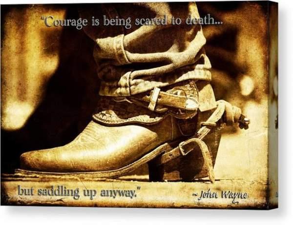 Sold - Courage via John Wayne